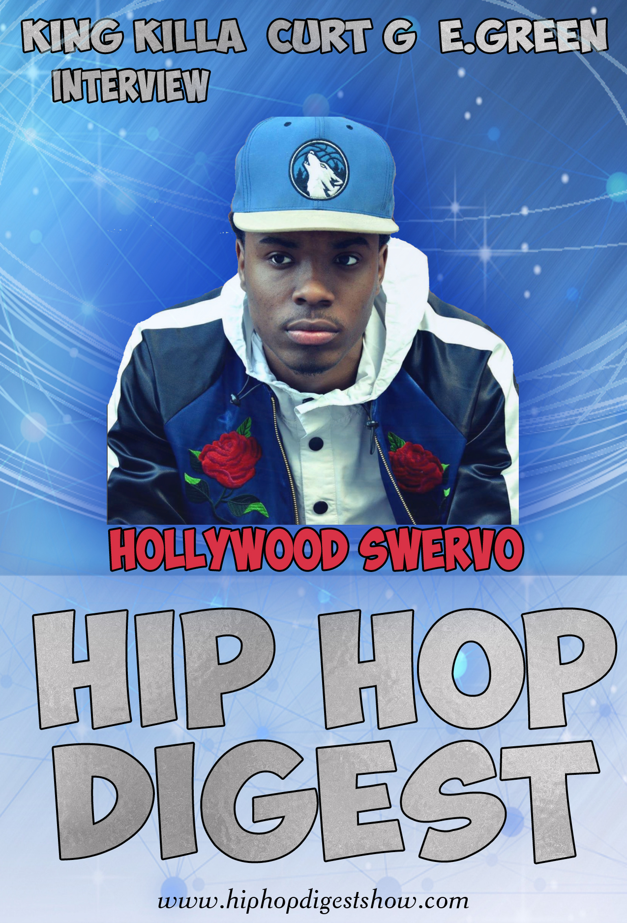 Hip-Hop Digest Show - Hollywood Swervo Interview