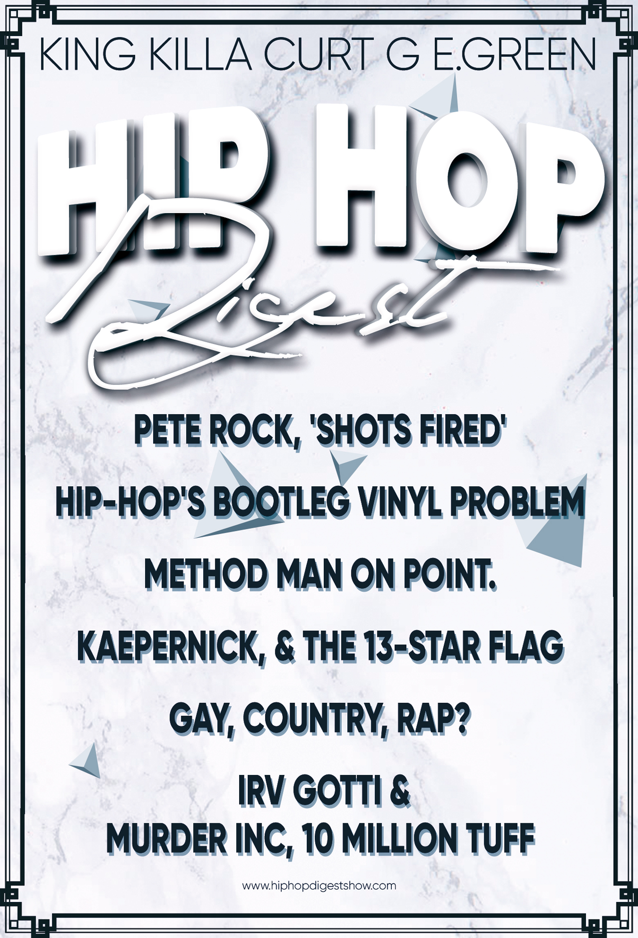 Hip-Hop Digest Show | Elders of Hip Hop  Never frontin' on the